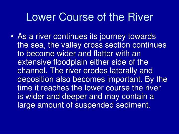 Lower Course of the River