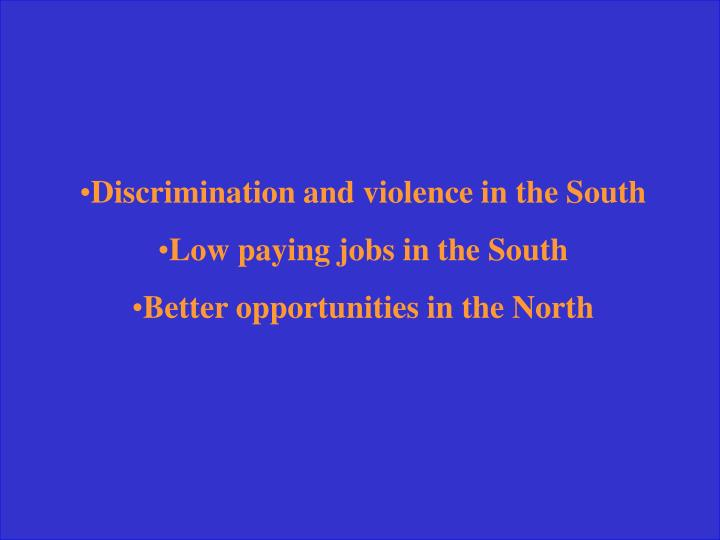 Discrimination and violence in the South