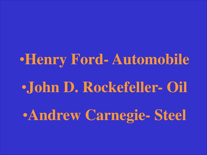 Henry Ford- Automobile