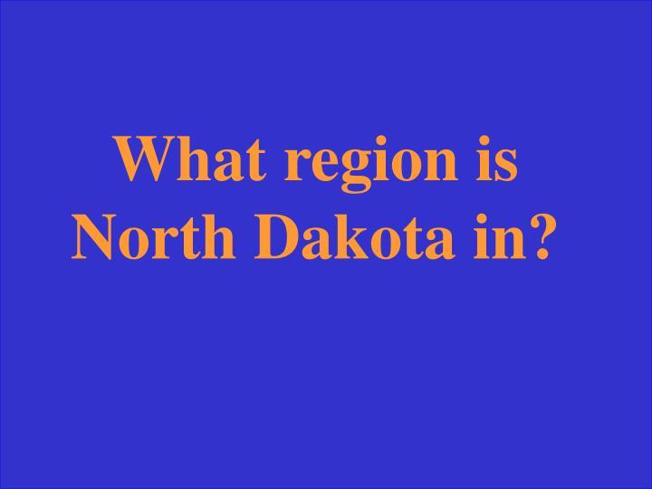 What region is North Dakota in?