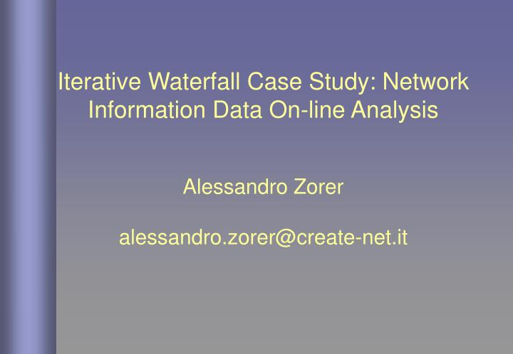 Iterative Waterfall Case Study: