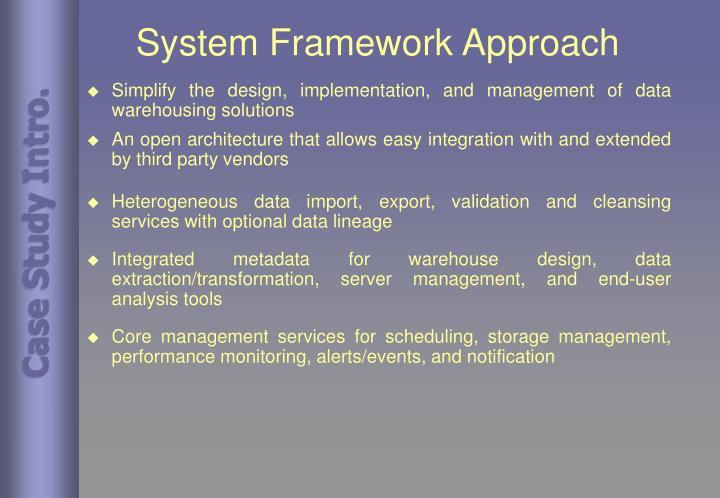 System Framework Approach