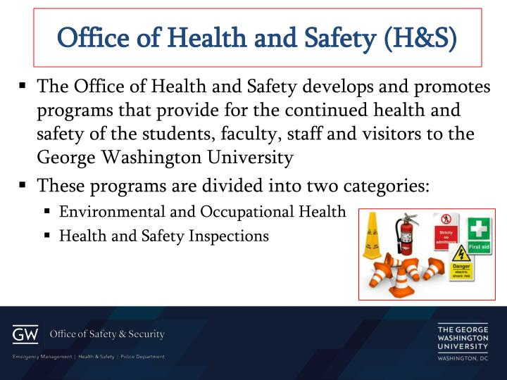 Office of Health and Safety (H&S)