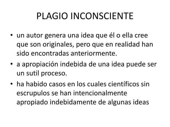 PLAGIO INCONSCIENTE