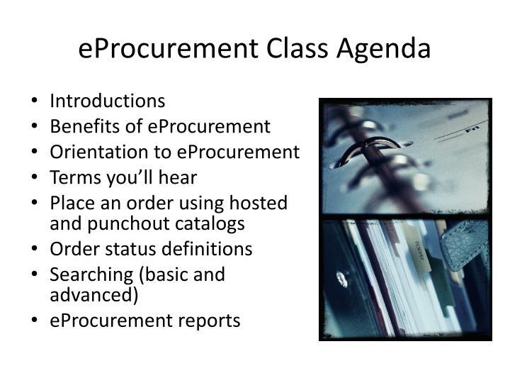eProcurement Class Agenda