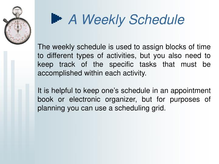 A Weekly Schedule