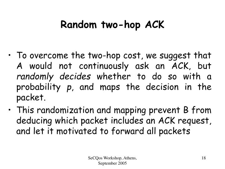 Random two-hop ACK