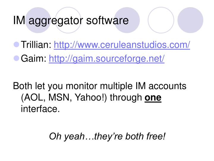IM aggregator software