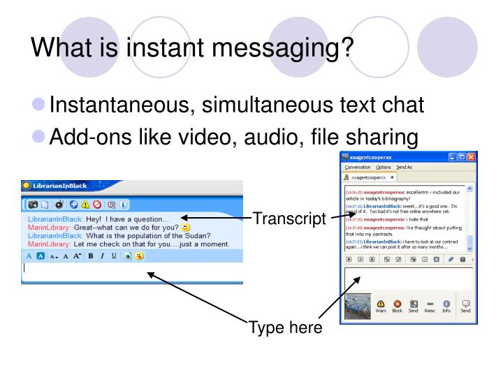 What is instant messaging