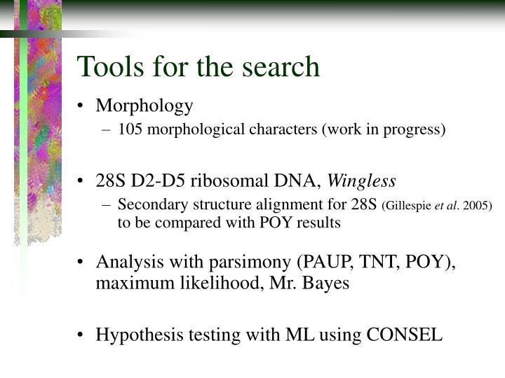 Tools for the search