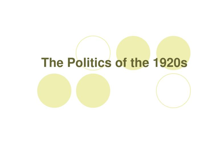 news and politics in the 1920s