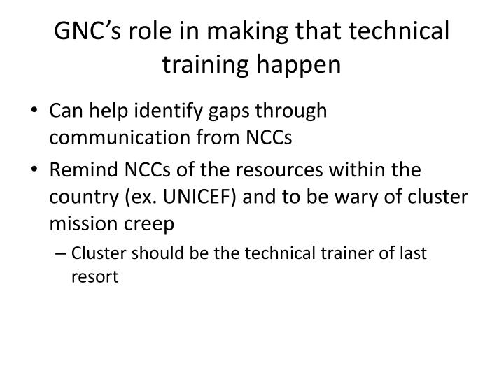 GNC's role in making that technical training happen