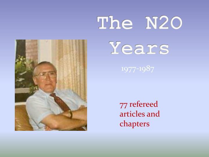 The N2O Years
