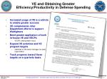 ve and obtaining greater efficiency productivity in defense spending