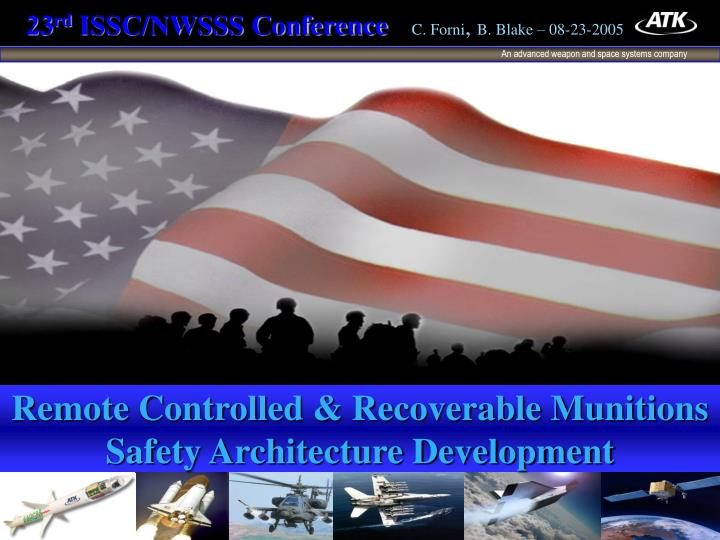 Remote controlled recoverable munitions safety architecture development