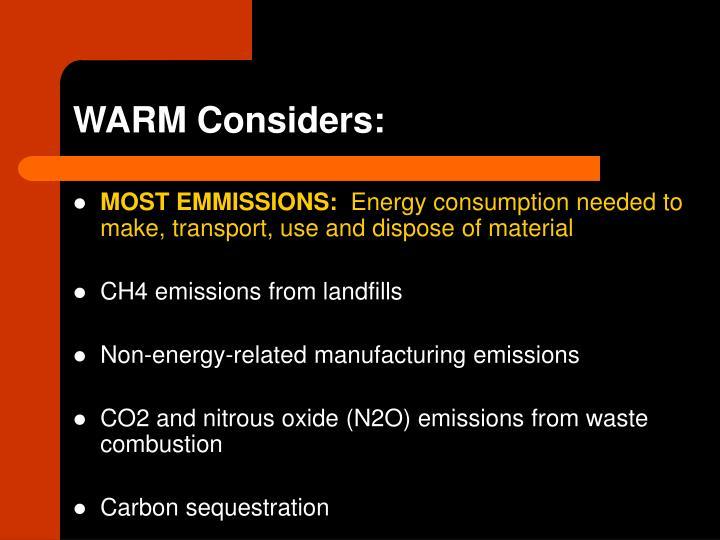 WARM Considers: