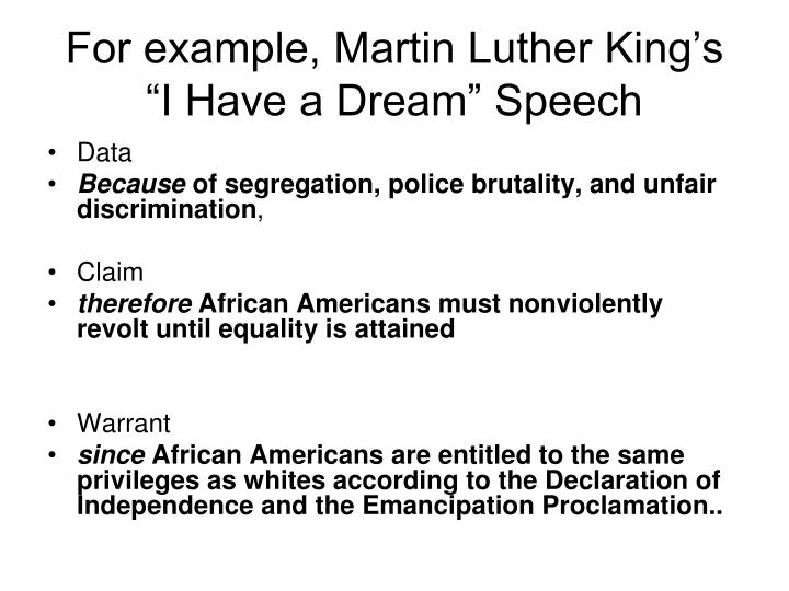 For example martin luther king s i have a dream speech