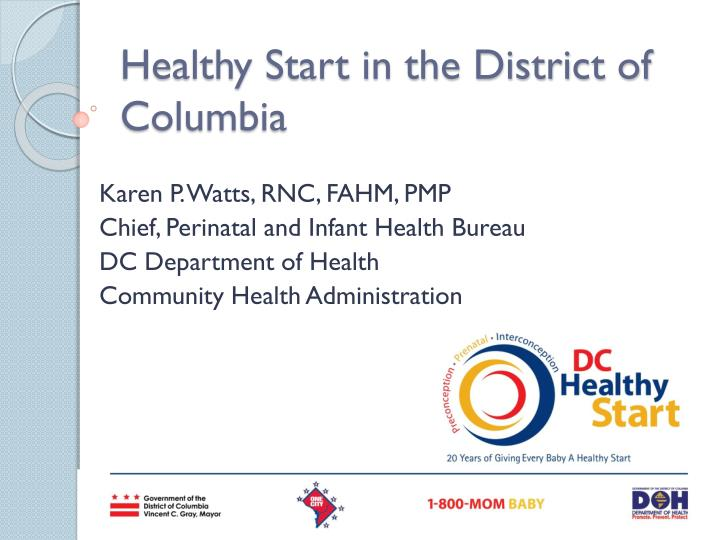 Healthy start in the district of columbia