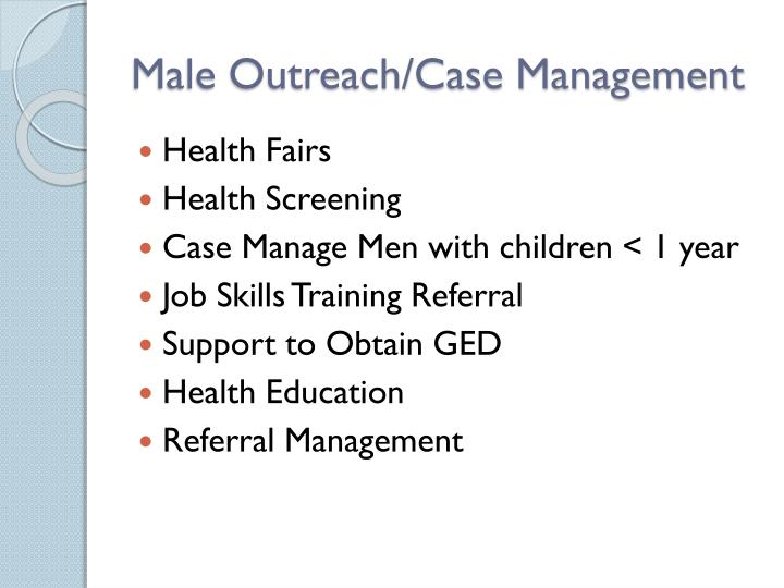 Male Outreach/Case Management