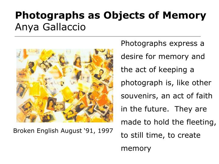 Photographs as Objects of Memory