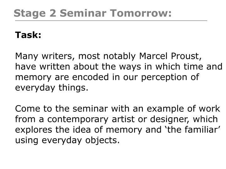 Stage 2 Seminar Tomorrow: