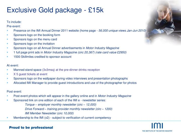 Exclusive Gold package - £15k