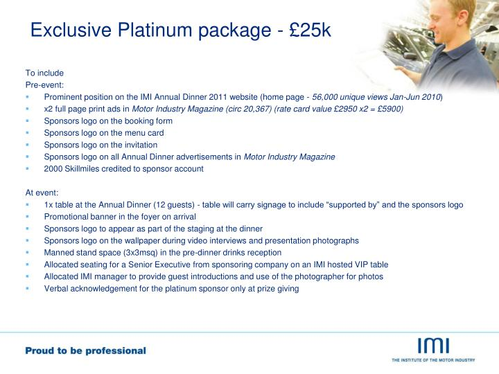 Exclusive Platinum package - £25k