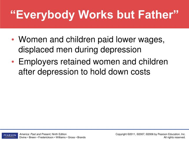 """Everybody Works but Father"""