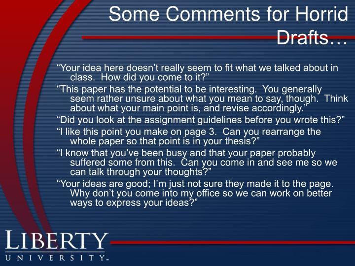 Some Comments for Horrid Drafts…