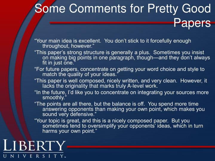 Some Comments for Pretty Good Papers