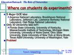 where can students do experiments
