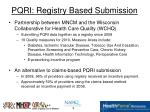pqri registry based submission