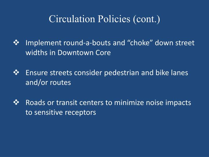 Circulation Policies (cont.)