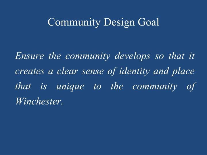 Community Design Goal