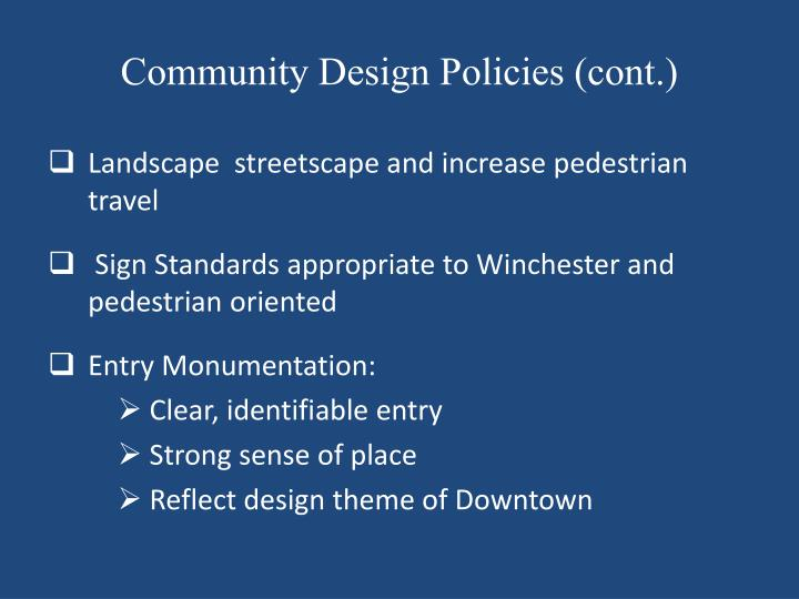 Community Design Policies (cont.)