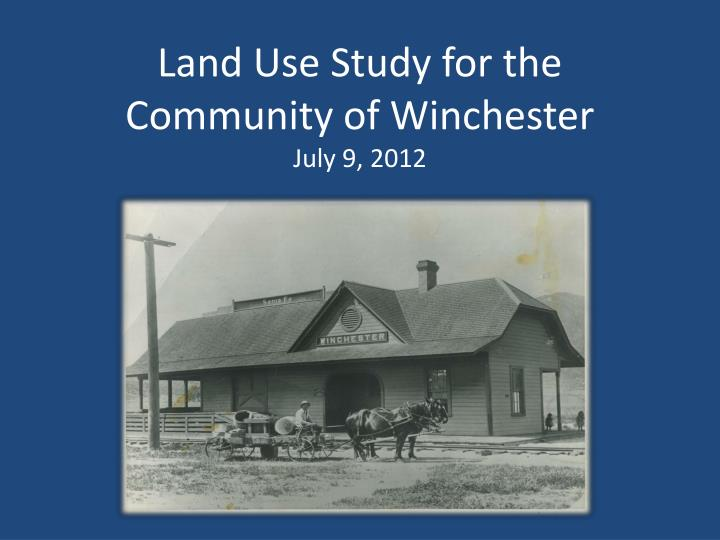 Land use study for the community of winchester july 9 2012