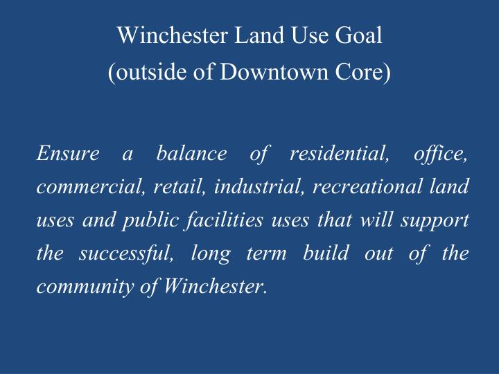 Winchester Land Use Goal