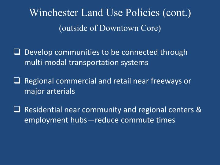 Winchester Land Use Policies (cont.)
