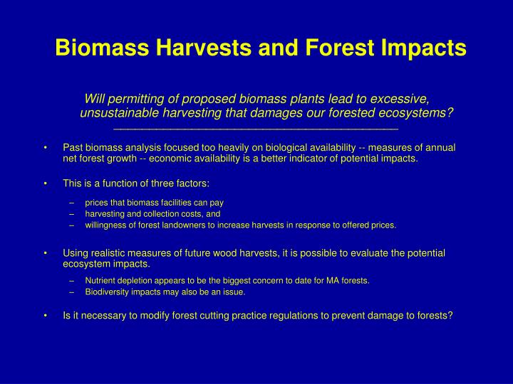 Biomass Harvests and Forest Impacts