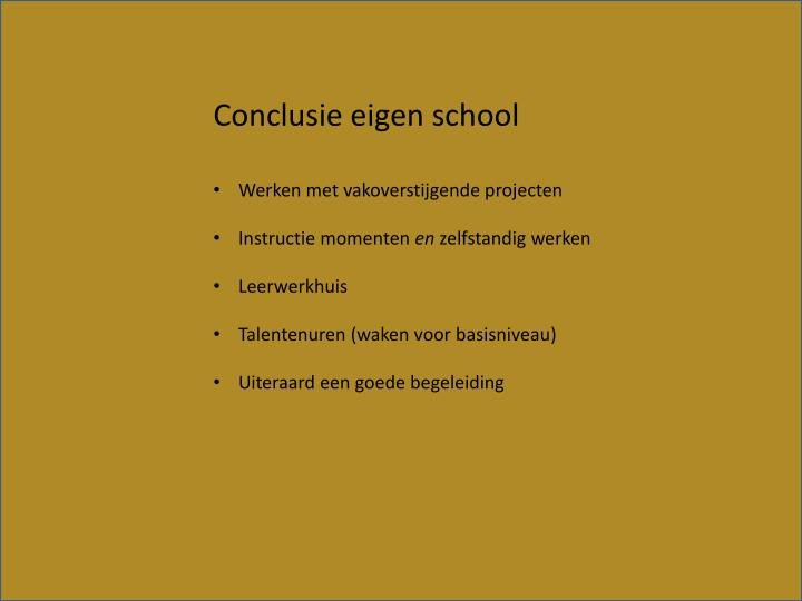 Conclusie eigen school