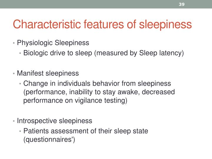 Characteristic features of sleepiness
