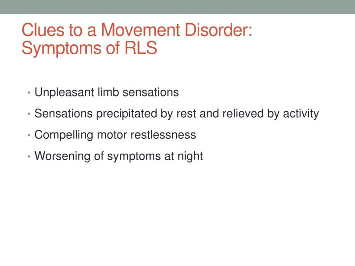 Clues to a Movement Disorder: