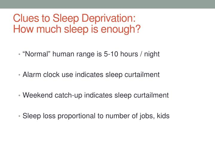 Clues to Sleep Deprivation: