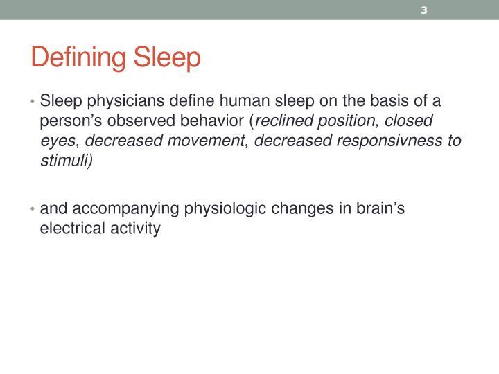 Defining Sleep