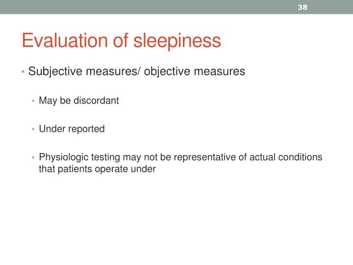 Evaluation of sleepiness