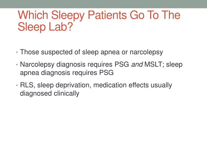 Which Sleepy Patients Go To The Sleep Lab?
