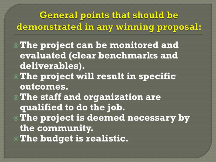 General points that should be demonstrated in any winning proposal: