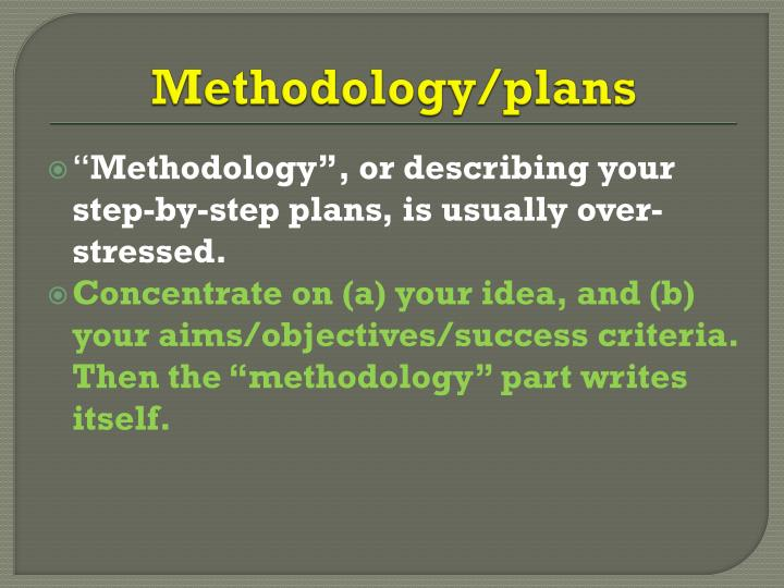 Methodology/plans