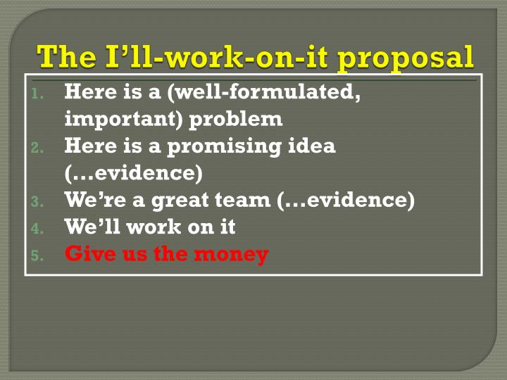 The I'll-work-on-it proposal