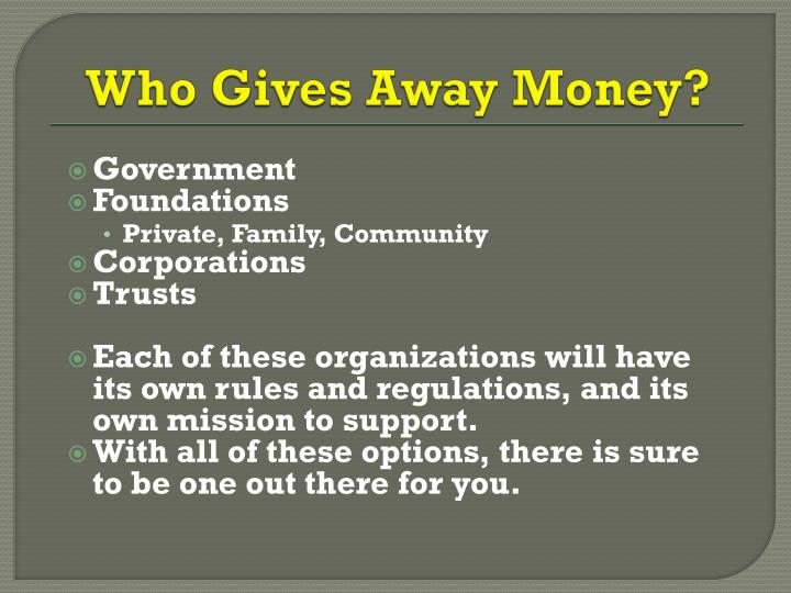 Who Gives Away Money?